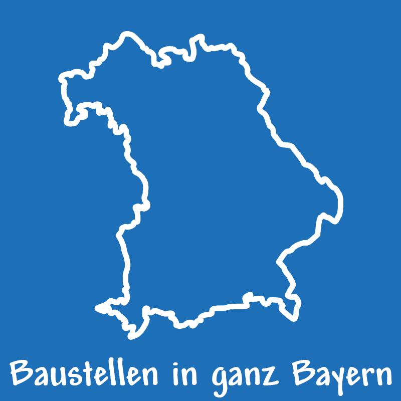 Baustellen in ganz Bayern